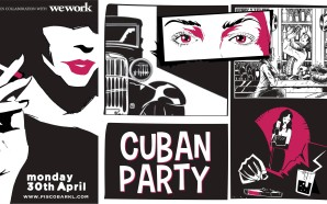 Pisco Bar X WeWork: Cuban Party