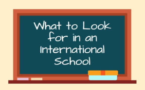 What to Look For in an International School